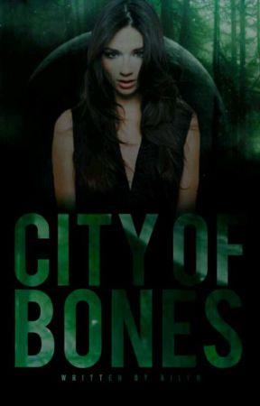 CITY OF BONES. ( THE 100 ) by nightbIoods