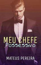 O Chefe  by MateusPereiraDeJesus