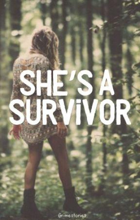 She's a Survivor by grimestories