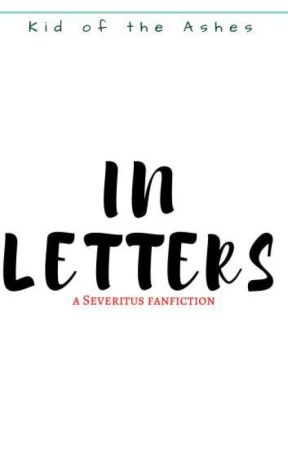 In Letters by KidOfTheAshes