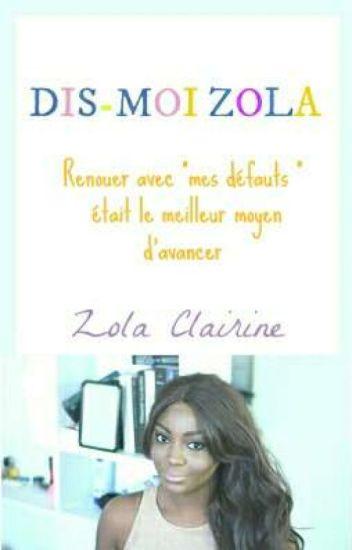 Dis-moi Zola