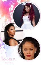 To New Beginning's: Nicki Minaj, K.Michelle, Rihanna Story. by NikasBarbie