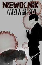 Niewolnik Wampira  by oski321
