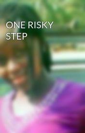 ONE RISKY STEP by Justine77