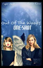 One-Shot (Out Of The Woods) by swiftie_013