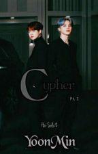 C. Y. P. H. E. R.   •YoonMin• by Ha-SolzZ