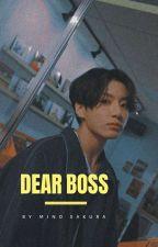 dear boss || jjk ✓ by mino-sakura