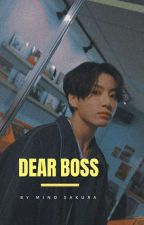dear boss    jjk ✓ by mino-sakura