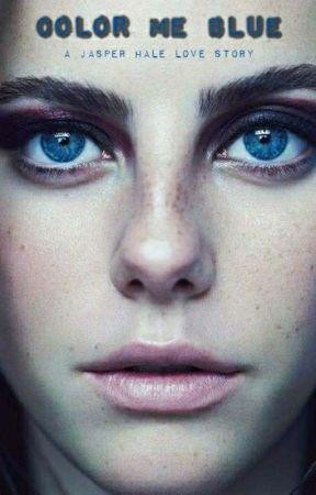 Color Me Blue (Jasper Hale Love Story) by TrainingWheels12222