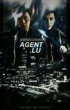 Agent Lu [Luhan Fanfiction] ✔ by hyekimxxi