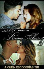 Mi novio o Romeo Santos? 2 by RS-TVD