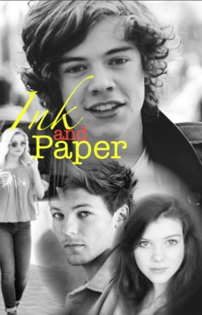 Ink and Paper {A Harry Styles Fanfiction} by LimeCilantro