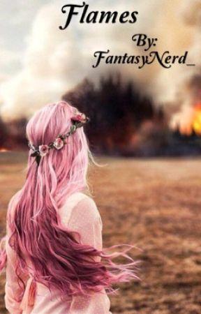 Flames by FantasyNerd_