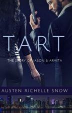 Tart by AustenSnowWrites