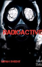 Radioactive by Sarah_Sheehy