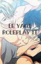 Le Yaoi Roleplay 2 by midnight_BloodMoon
