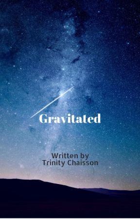 Gravitated by TrinityChaisson
