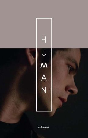 human; [teen wolf] by stileswet