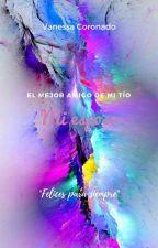 El Mejor Amigo De Mi Tío: Mi Esposo (Book#3) by vanekvcr