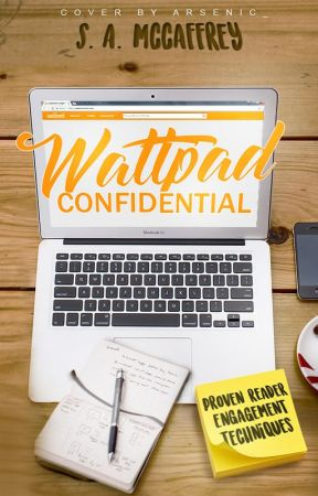 Wattpad Confidential: Proven Reader Engagement Techniques by SapphireAlena