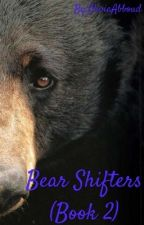Bear Shifters (Book 2) by OliviaAbboud