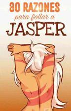 30 razones para follar a Jasper by -Sabb-