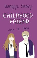 Childhood Friend - Suga x Jiae (Banglyz Fanfic) by W_Foxy