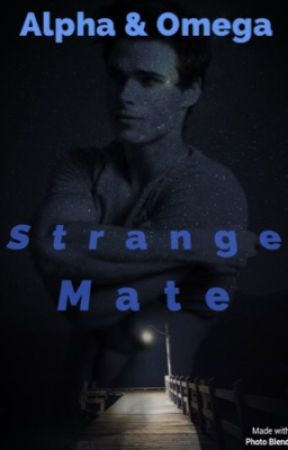 Strange Mate by ScottishWriting