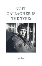 Noel Gallagher is the type by MondRainbow