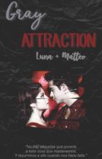 Gray Attraction || Lutteo by Iutteo