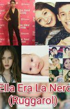 Ella Era La Nerd  by tuh_princess18