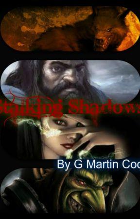 Stalking Shadows by gmartincook