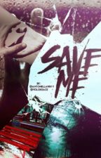 Save Me by Yolokeace