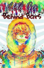Let's Go Behind Bars (Fanfic Yaoi - South Park) by Kira-Radke