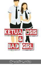 Ketua Osis & Bad Girl by elisaarvi