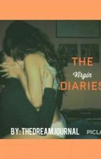 The Virgin Diaries by TheDreamJournal