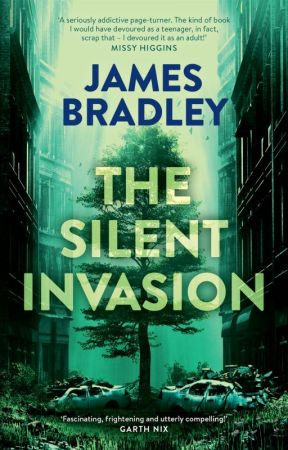 The Silent Invasion by JamesBradley