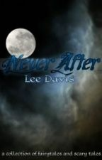 Never After by chocobonanza