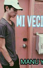 MI VECINO      + MANU RIOS Y TU +  by nirvana__calles