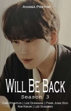 Will Be Back 3 (Special) [ PRIVATE / Slow Update] by Sun1396