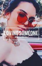 Loving Someone {Kendall Jenner and Y/N} by _InfinityIsForever_