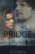 Bridge - Larry Stylinson by 611Valeria