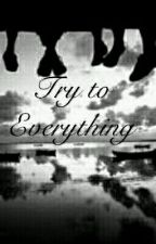 Try to Everything [PENDING] by Printsu_k