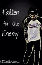 Fallen For The Enemy by 1Daddictionx_