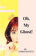 Oh my ghost! by DarkEviLwitch