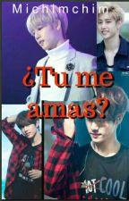 (Mark De Got7 y tú) Tu, ¿Me Amas?  by MinYoonGi_PJM