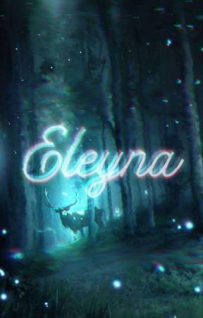 ELEYNA by Joanacruz44819