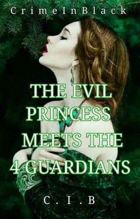 The Evil Princess Meets The 4 Guardians by BTS_McPrincess
