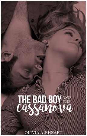 The Bad Boy and The Casanova by beingjuliet