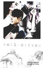 Ты моя Анти-стресс by Mary0118as